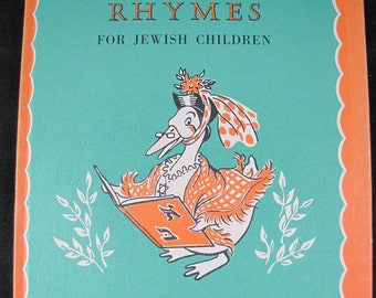 Mother Goose Rhymes for Jewish Children // 1971 9th Printing //Zionist poetry for kids // Hebrew Glossary at end