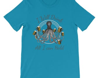 Beer Octopus All I can Drink T-Shirt