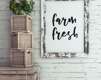 INSTANT DOWNLOAD | Printable Quote | Farm Fresh | Farmhouse Style Decor Country Wall Art Typography Print