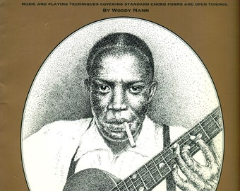 The Complete ROBERT JOHNSON Songbook  Guitar TABLATURE Edition The King of Delta Blues Singers