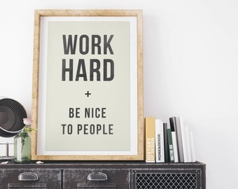 Work Hard and Be Nice to People - Vintage Style Print on Canvas - Natural