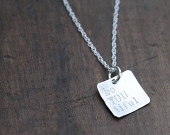 the square beYOUtiful Necklace  .  inspirational jewelry
