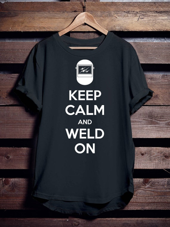 Welding Shirt - Keep Calm And Weld On featuring Welding Mask Graphic and Text