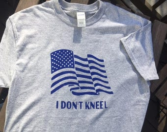 I Don't Kneel tee shirts
