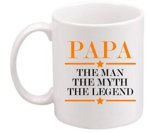 Papa The Man The Myth The Legend Coffee Mug - Papa Coffee Mug - Father's Day Coffee Mug - Hipster Coffee Mug