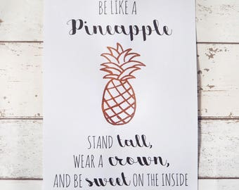 A4 'Be Like A Pineapple' Print