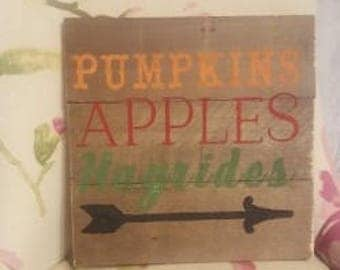 Pumpkins, Apples and Hayrides Wood Pallet Sign