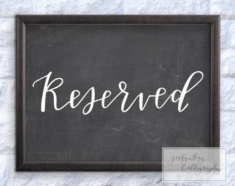 Calligraphy Chalkboard Wedding Printable- Reserved Sign-Instant Download Digital File Wedding Reception Ceremony Signage Decorations