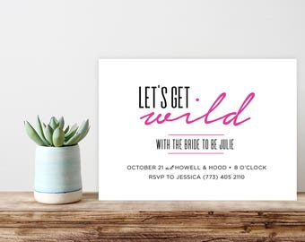 Let's Get Wild Bachelorette Party Invite