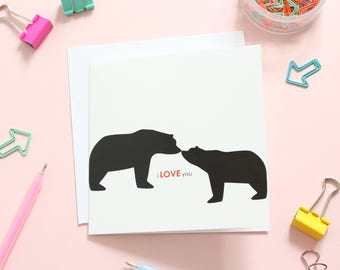 I love you bear card, valentines day card, anniversary card