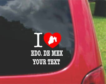 2 Pieces I Love Estado De Mexico Stickers Decals 20 Colors To Choose From.  Free U.S.A Free Shipping