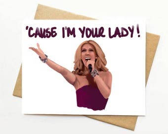 Celine Dion: 'Cause I'm Your Lady