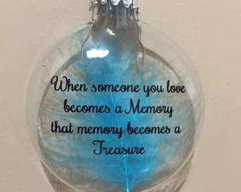 When someone you Love becomes a Memory - 60mm shatterproof bauble with feathers