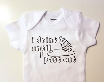 I Drink Until I Pass Out Baby Onesie, Cute Baby Onesie, Baby Shower Gift, Milk Face Baby Onesie, Funny Baby Onesie, Drinking Baby Onesie