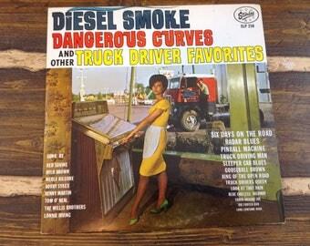 Diesel Smoke Dangerous Curves and Other Truck Driver Favorites Vintage Vinyl Record LP 1963