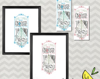 LDS Art, Good Timber Quote, Poster Bundle, Pink and Blue, Printable Art, Hand drawn, Cute Bookmarks, Thomas S. Monson, lds decor, LDS gifts,