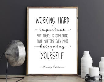 Harry Potter Print. Working Hard Is Important. Harry Potter Quote Print. Harry Potter Wall Art Decor. INSTANT DOWNLOAD