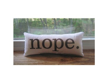 nope window sill decor, mantle decor, mantle sign, nope office decor, office accessories, office gifts,  small gifts