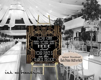 PRINTABLE You Can Find Your Seat Here Dance Floor, Photobooth sign*Gatsby party decoration* Roaring 20s Art deco*Wedding Gatsby Sign
