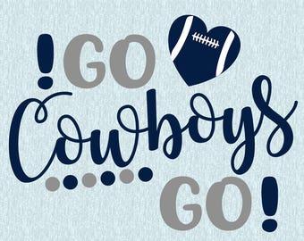 Go Cowboys Go SVG,DXF,studio file,clipart, dallas cowboys svg, cut file, football svg, sport, cricut, silhouette cameo