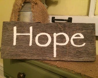 Distressed Hope Sign