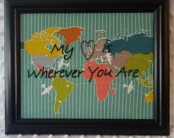 """My Heart Is Wherever You Are 8x10 black framed hand embroidered art on 100% Organic Cotton """"Trans Pacific"""" World Map Birch Fabrics"""