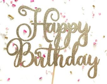 Champagne Glitter Script Happy Birthday Cake Topper | Cursive Cake Topper | Birthday Cake Accessory | Silver or Gold Glitter Cake Topper