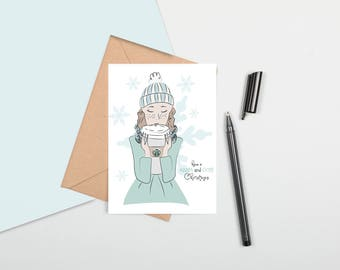 "Girl w/ Coffee ""Have A Warm & Fuzzy Christmas"" Greeting Card"