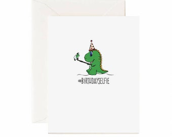 "T-rex ""#BirthdaySelfie"" Birthday Greeting Card"