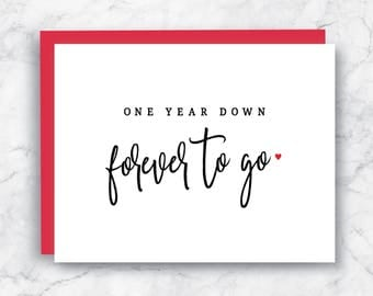 First Year Anniversary Card - One Year Down Forever to Go - First Anniversary Card - 1st Anniversary Card - One Year Anniversary