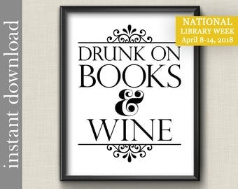 Drunk On Books and Wine, book printable, wine printable, bibliophile gift, library art, book club gift, alcohol print, writer gift, dorm art