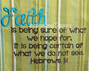 Faith is being sure of what we hope for. towel