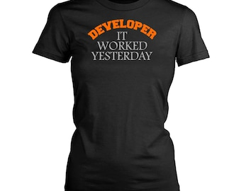 Developer womens fit T-Shirt. Funny Developer shirt.