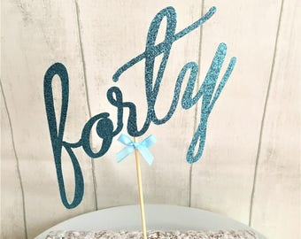 Forty Cake Topper, Delicate Glitter Script, 40th Birthday, Fortieth Anniversary, Celebration Customised Cake Decoration, Cake Centrepiece