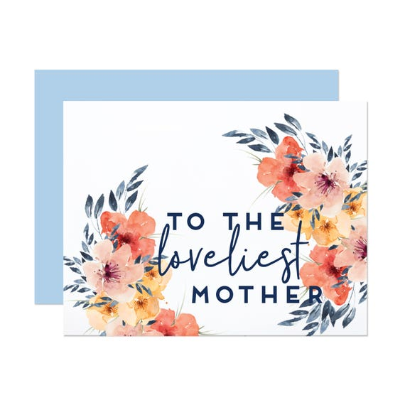 Loveliest Mother - Floral Mother's Day Card