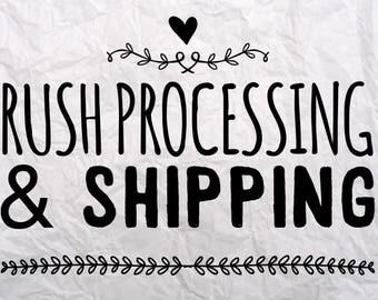 Rush processing & shipping