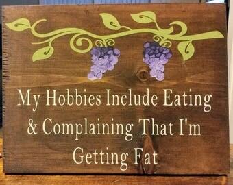 My Hobbies Include...