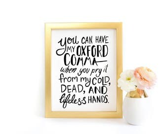 Wall Art - Oxford Comma Love - Grammar Nerd Gift, English Teacher, Book Nerd Gift, Reading Gift, Librarian Gift, Funny Quote, Art Print