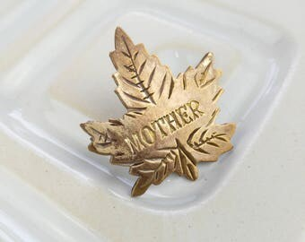 Mother Brooch - Distressed Brooch - Maple Leaf Brooch - Canadian Brooch - Vintage Brooch - Gift for Women - Mother's Day Gift