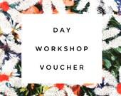 Day Workshop Voucher...