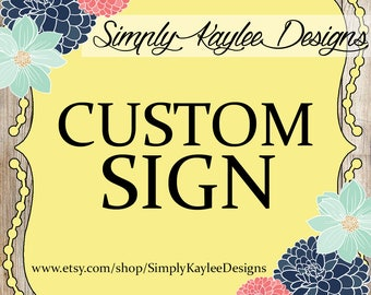 Custom Party Sign