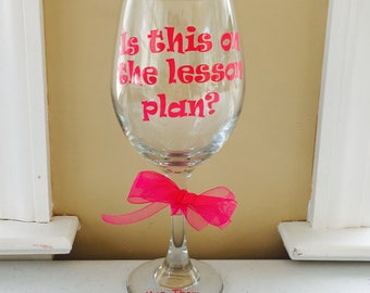 Valentine Teacher Wine Glass, Valentine Teachers Gift, Teacher Wine Glasses, Teacher Appreciation Gift, Wine Glass, Wine Glasses