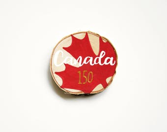 Canadian coaster Canada 150 birthday, hand painted round wood slice, true north strong, red maple leaf, reclaimed upcycled home decor