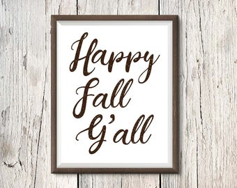 Happy Fall Y'all Print • Fall Printable • Autumn Decor • 8x10 Digital Download