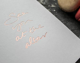 See You At The Altar - Rose Gold Foil Wedding Day Card - The The Bride And Groom