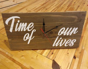 """Rustic decor clock """"Time of Our Lives"""" (Dirty Dancing inspired)"""