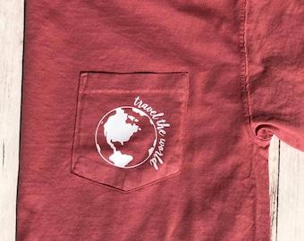 Travel The World // Comfort Colors Pocket Tee //Vinyl Design Shirt
