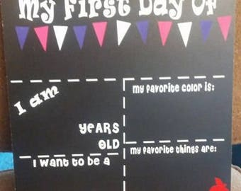 First Day of School Chalkboard / Reusable First Day of School Chalkboard / First Day of School Sign / Back to School Sign