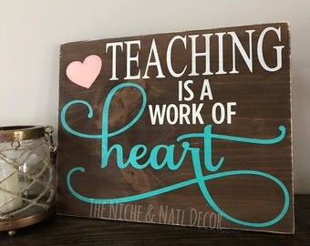 Teaching Sign, Gift for Teacher, Handmade Gift, Office Decor, Gift for Her, Rustic Decor, Teacher Gift, Wooden Sign, Teacher Sign