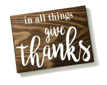 in all things give thanks - give thanks wood sign - fall decor - fall wall hangings - religious verse sign - biblical signs - religious gift
